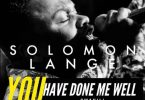 Solomon Lange - You Have Done Me Well Swahili version