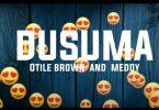Otile Brown ft Meddy - DUSUMA Mp3 download