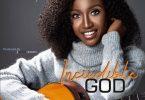 Beebee Bassey - Incredible God MP3 Download