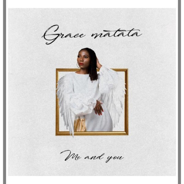 Grace Matata - Me and You MP3 Download