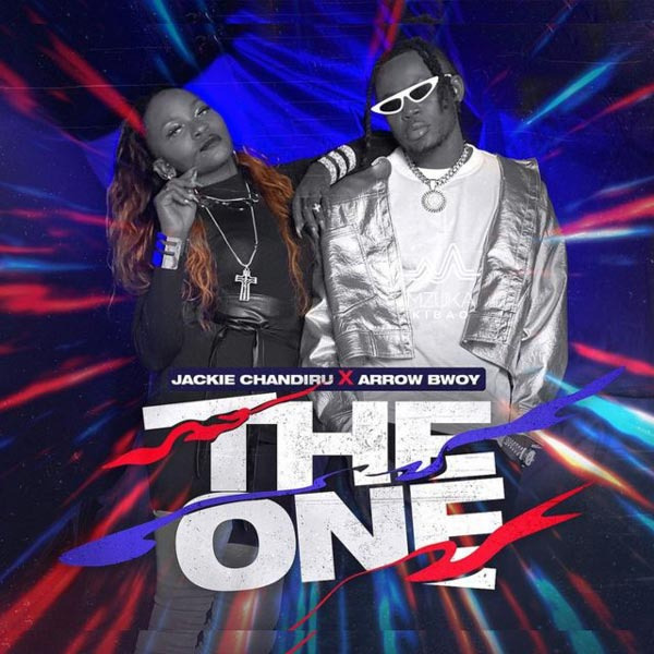 Jackie Chandiru ft Arrow Bwoy - THE ONE Mp3 Download