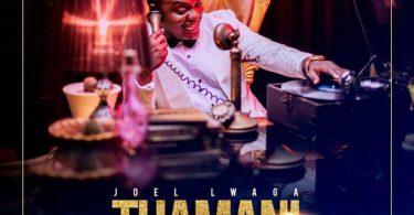 Joel Lwaga - Wanitazama MP3 Download