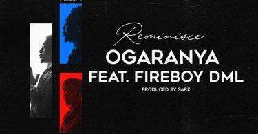 Reminisce ft Fireboy DML - Ogaranya MP3 Download Audio
