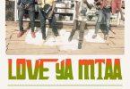 Stivo Simple Boy ft Virusi Mbaya, Phlexible & VDJ Jones - Love Ya Mtaa | MP3 Download