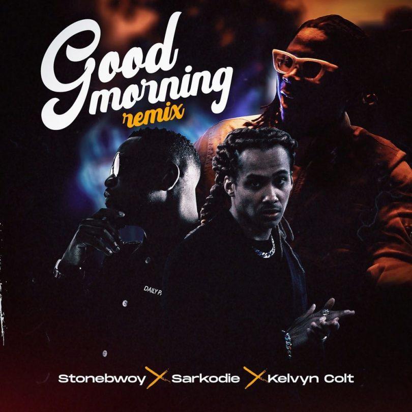 Stonebwoy ft Sarkodi - Good Morning Remix   MP3 Download