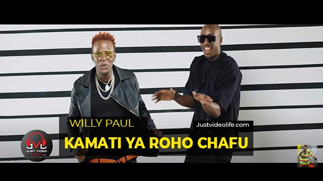 Willy Paul ft Bien (Sauti Sol) - Kamati Ya Roho Chafu MP3