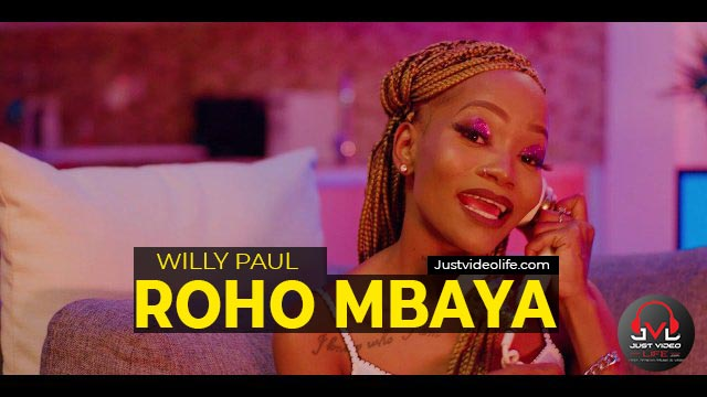 Willy Paul ft Ruby - ROHO MBAYA MP3 Download