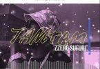Zzero Sufuri - Tam Tam | MP3 Download