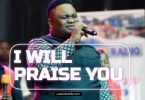 Solomon Lange - I Will Praise You Mp3 Download