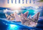 Overseas by Alkaline ft Serena Rigacci, Famous Dex