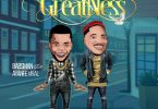 Babsman ft Ayanfe Viral - Greatness | Mp3 Download
