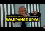 Basaki ft Billnass & Stamina - WAJIPANGE UPYA MP3