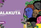 KALAKUTA by Bey T ft George Kalukusha, Lady Donli, Nemo, Ruth Ronnie, Trina South & Union5