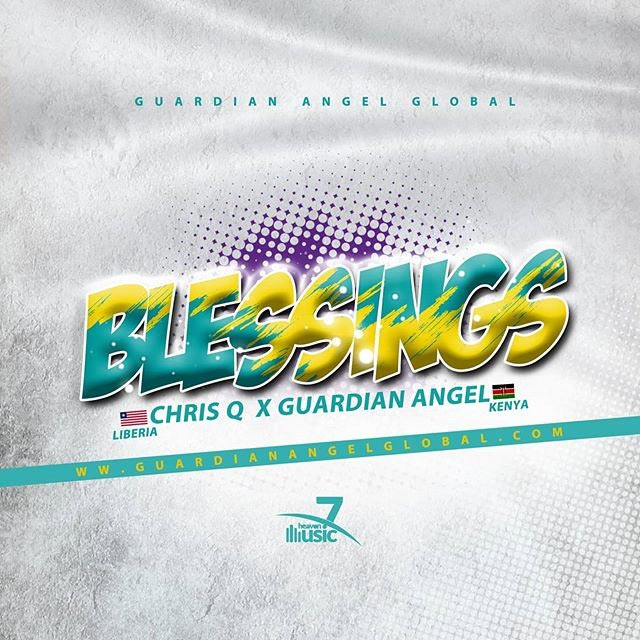 Chris Q ft Guardian Angel - BLESSINGS MP3
