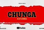 Kayumba - CHUNGA