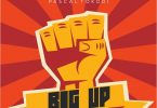 King Kaka ft Pascal Tokodi - BIG UP MP3