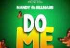 Nandy ft Billnass - Do Me MP3