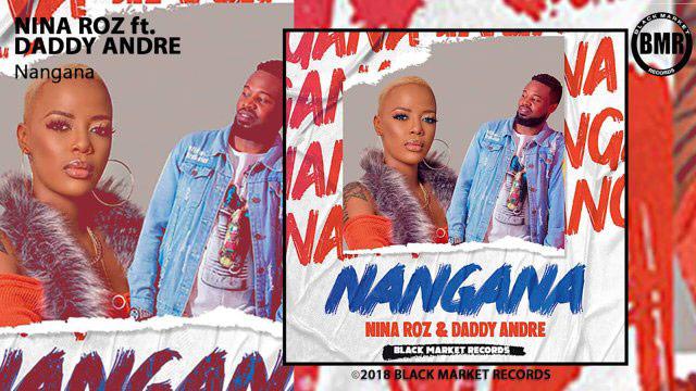 Nina Roz ft Daddy Andre - Nangana MP3 Download