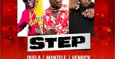Dufla ft Manzele Venrick & Dj Lyta - STEP   Mp3 Download
