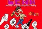 Mejja ft Parroty x OneBoy x Kabagazi - LEWA Mp3 Download