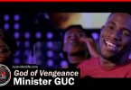 Minister GUC - God of Vengeance MP3 Download