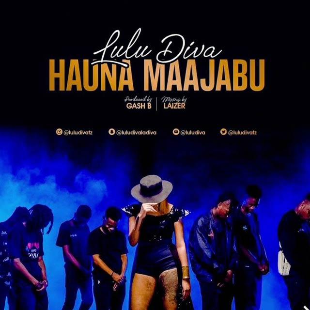 Lulu Diva - Hauna Maajabu | Mp3 Download