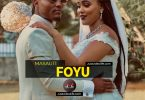 Masauti - Foyu Mp3 Download.
