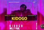 Willy Paul - Kidogo | Mp3 Download