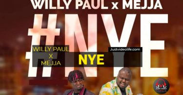 Willy Paul ft Mejja - NYE Mp3 Download