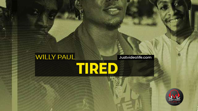 Willy Paul ft Miss P, Shappaman & Taio CampMulla - Tired   Mp3 Download