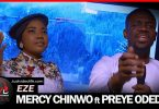 Mercy Chinwo ft Preye Odede - Eze Mp3 Download