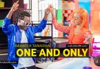 Bahati ft Tanasha Donna One and Only video