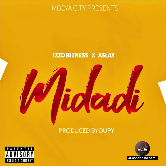 Izzo Bizness ft Aslay - Midadi | MP3 Download