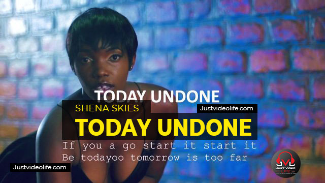 Shena Skies - Today Undone MP3 Download
