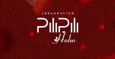 Ibrah Nation Pilipili Hoho Mp3 Download