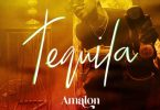 Amalon Tequila Mp3 Download