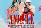 Andele Remix by Daddy Andre ft Nina Roz Mp3