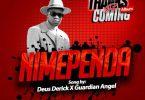 Nimepanda by Derick Deus ft Guardian Angel Nimependa Mp3 Download
