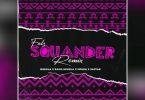 Falz ft Niniola Squander Remix Mp3 Download