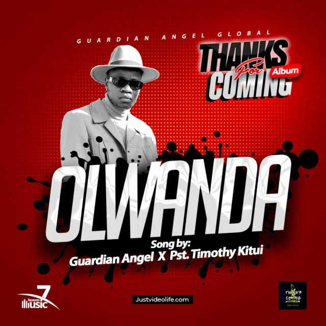 Olwanda by Guardian Angel ft Pastor Timothy Kitui
