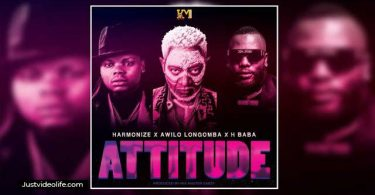 song Attitude by Harmonize ft Awilo Longomba