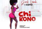 Jack Lumah ft Coyo CHIKONO Mp3 Download