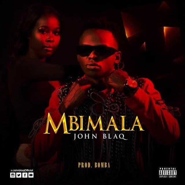 AUDIO   John Blaq - Mbimala   Mp3 Download
