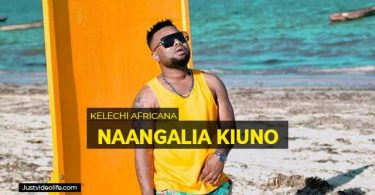 Naangalia Kiuno by Kelechi Africana mp3 download