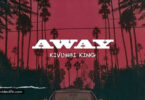 Kivumbi King Away Mp3 Download