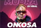 Mudra - Onkosa Mp3 Download