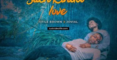 Such Kinda Love by Otile Brown ft Jovial