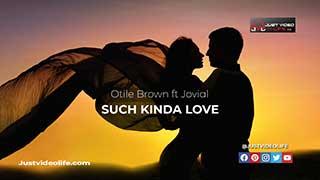 Otile Brown ft Jovial - Such Kinda Love Lyrics Ad