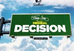 Wendy Shay ft Medikal Decision Mp3 Download