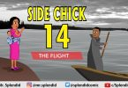 COMEDY SIDE CHICK Part 14 - The Flight